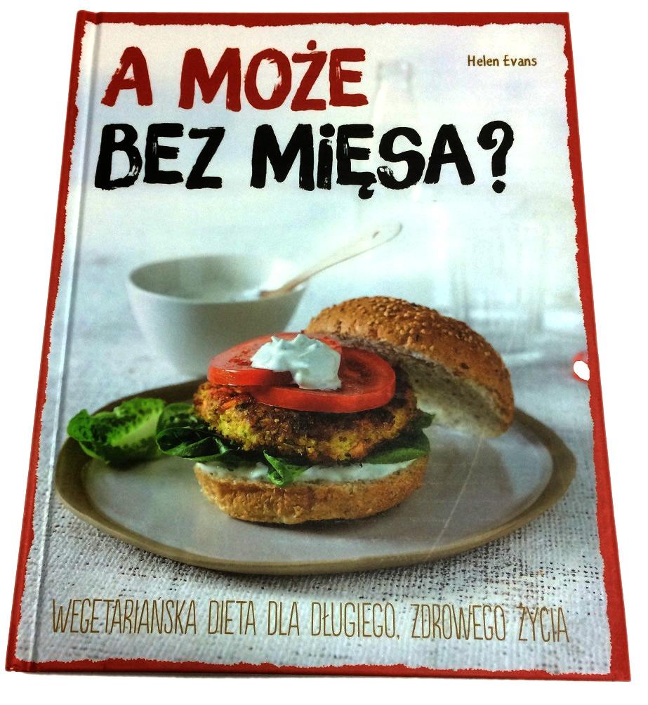 A może bez mięsa? Dieta wegetariańska - Skokowski